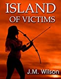 img - for Island of Victims: Vengeance for the Abused book / textbook / text book