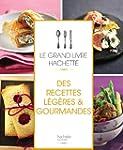 Le grand livre Hachette des recettes...