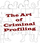 The Art of Criminal Profiling (Englis...