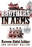 Brothers in Arms (Random House Large Print Biography) (0375433643) by Abdul-Jabbar, Kareem