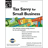 Tax Savvy for Small Business: Year-Round Tax Strategies to Save You Money 9th Edition