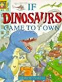 If Dinosaurs Came to Town (1856020444) by Mansell, Dom