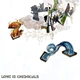 Over Land Over Sea - Love Is Chemicals