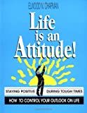 Life is an Attitude (Fifty-Minute S.) (1560521384) by Chapman, Elwood