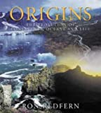 Origins: The Evolution of Continents, Oceans and Life (0304354031) by Ron Redfern