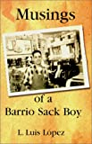 Musings of a Barrio Sack Boy (Multilingual Edition)