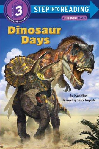 Dinosaur Days (Step Into Reading. Step 3)