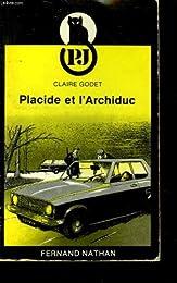 Placide et l'Archiduc