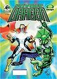 Savage Dragon: Vol. 6 El Hombre Mas Poderoso de La Tierra (Savage Dragon (Public Square)) (Spanish Edition) (159497277X) by Larsen, Erik