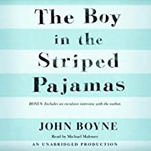 The Boy in the Striped Pajamas (       UNABRIDGED) by John Boyne Narrated by Michael Maloney