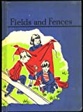 Fields and Fences (Second Grade Reader #1)