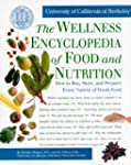 The Wellness Encyclopedia of Food and...