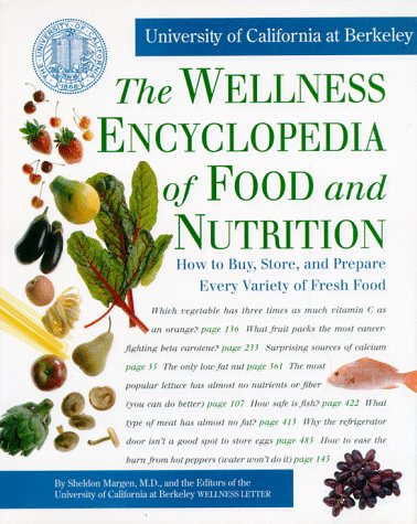 The Wellness Encyclopedia of Food and Nutrition, Sheldon Md Margen