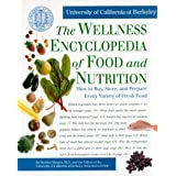 The Wellness Encyclopedia of Food and Nutritionby Sheldon Margen M.D.