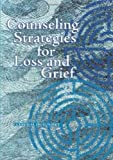 img - for Counseling Strategies for Loss and Grief book / textbook / text book