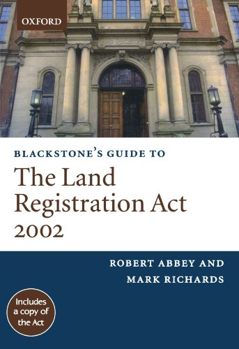Blackstone's Guide to the Land Registration Act 2002 (Blackstone's Guide Series)