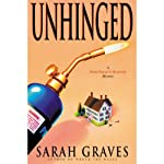 Unhinged (       UNABRIDGED) by Sarah Graves Narrated by Lindsay Ellison