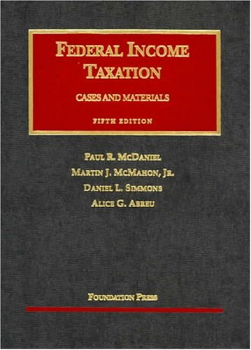 Federal Income Taxation (With Problems Supplement) (University Casebook Series)