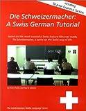 Die Schweizermacher