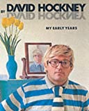 Hockney by Hockney: My Early Years (Painters & Sculptors) (0500275270) by Geldzahler, Henry