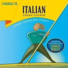 Italian Crash Course  by LANGUAGE/30 Narrated by LANGUAGE/30