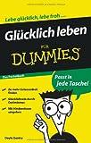 Glücklich leben für Dummies Das Pocketbuch