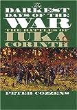 The Darkest Days of the War: The Battles of Iuka and Corinth (Civil War America)