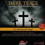 Der Florentinische Spiegel (Dark Trace 3) | Ascan von Bargen