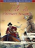 img - for La Jeunesse de Barbe-Rouge, tome 4 : L' Ile du d mon rouge book / textbook / text book