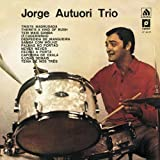 Jorge Autuori Trio Vol. 1