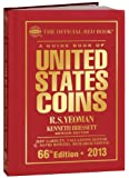 The Official Red Book: A Guide Book of U.S. Coins 2013 (Official Red Book: A Guide Book of United States Coins)