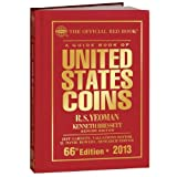 The Official Red Book: A Guide Book of U.S. Coins 2013 (Official Red Book: A Guide Book of United States Coins) ~ R.S. Yeoman