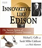 Innovate Like Edison: The Success System of America