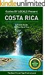 Costa Rica: By Locals FULL COUNTRY GU...