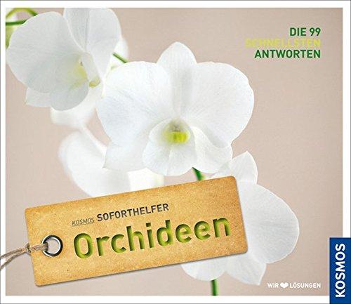 soforthelfer-orchideen-die-99-schnellsten-losungen-kosmos-soforthelfer