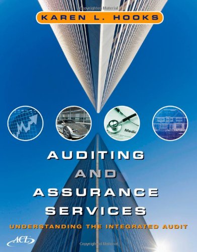 Auditing and Assurance Services: Understanding the...