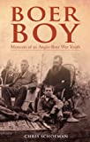 Boer Boy: Memoirs of an Anglo-Boer War Youth
