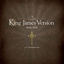 The Complete King James Version Audio Bible (       UNABRIDGED) by  Simon Peterson (publisher) Narrated by Christopher Glyn
