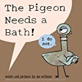 img - for The Pigeon Needs a Bath! book / textbook / text book