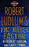 The Hades Factor (0312264372) by Ludlum, Robert and Lynds, Gayle