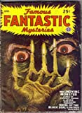 The Undying Monster: Complete Novel in *Famous Fantastic Mysteries*, June 1946 (Volume VII, No. 4)
