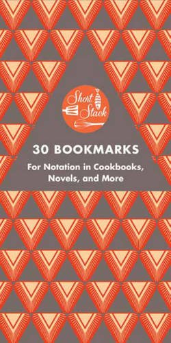 Short Stack 30 Bookmarks: For Notation in Cookbooks, Novels, and More by Nick Fauchald