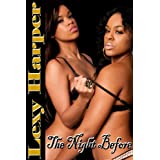 The Night Before (Bedtime Erotica)by Lexy Harper