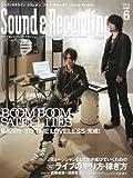 Sound & Recording Magazine (サウンド アンド レコーディング マガジン) 2010年 06月号 [雑誌]