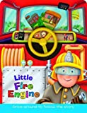 Arcturus Publishing Little Fire Engine (Little Drivers)