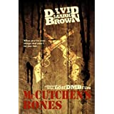 McCutchen's Bones (Lost DMB Files #25)di David Mark Brown