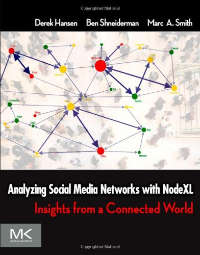 Analyzing Social Media Networks with NodeXL 0123822297 pdf