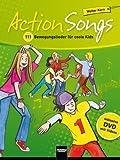 Action Songs: 111 Bewegungslieder für coole Kids. Inklusive DVD mit Videos