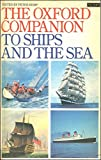 img - for The Oxford Companion to Ships and the Sea (A Paladin book) book / textbook / text book