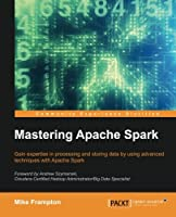 Mastering Apache Spark Front Cover